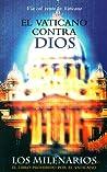 El Vaticano contra Dios