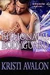 Billionaire Bodyguard (Billionaire Bodyguard, #1) ebook download free