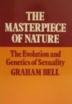 The Masterpiece of Nature:: The Evolution and Genetics of Sexuality