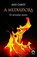 O arcano nove (A mediadora, #2)