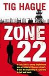 Zone 22 by Tig Hague
