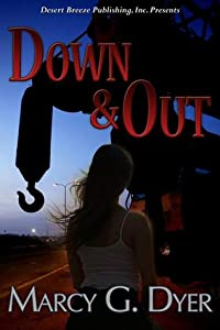 Down & Out (Desert Winds #1)