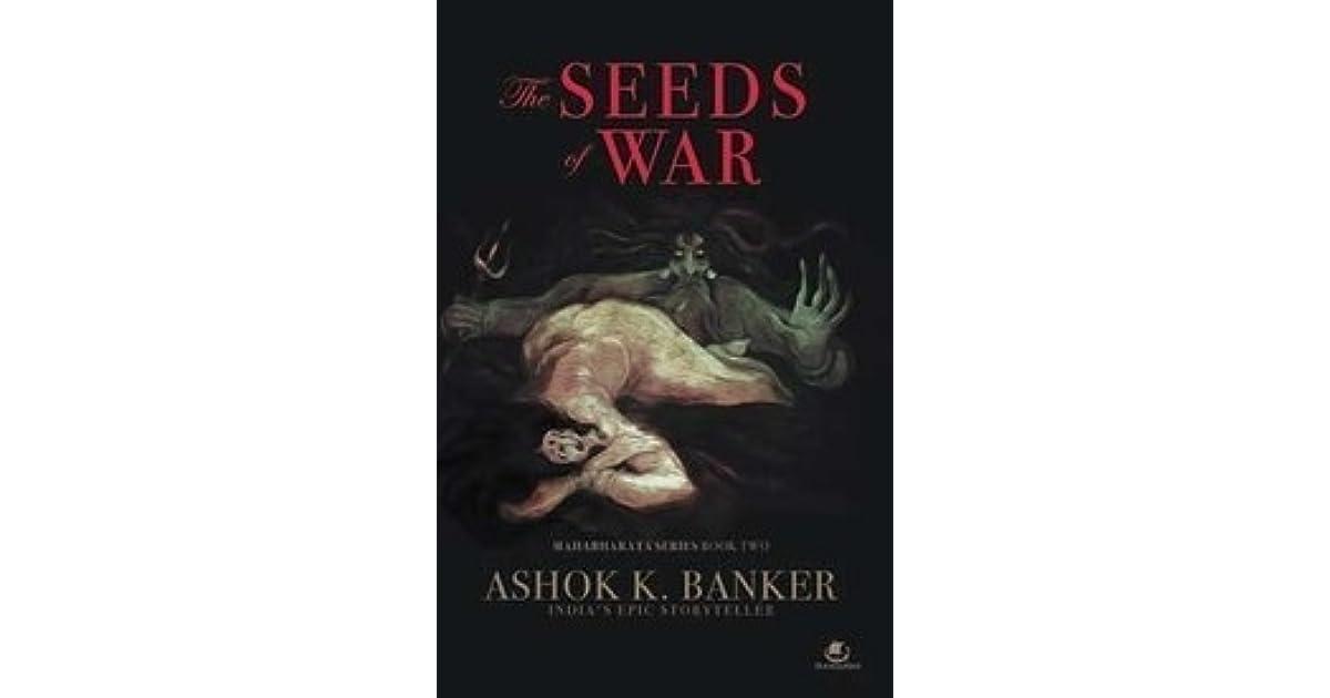 The Seeds Of War Mahabharata 2 By Ashok K Banker