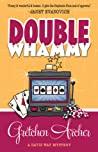 Double Whammy (Davis Way Crime Caper, #1)