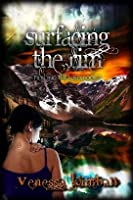 Surfacing the Rim (Piercing the Fold, #2)
