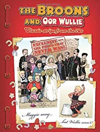 The Broons & Oor Wullie: Classic Comic Strips from the 70s