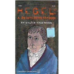 Hegel: A Reinterpretation