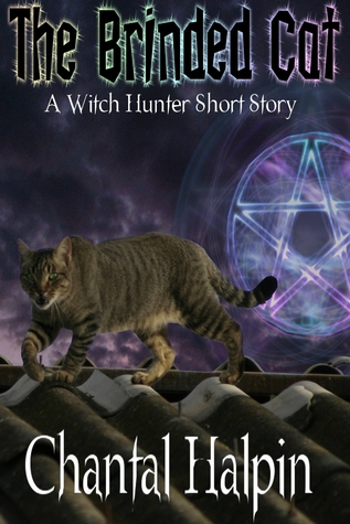 The Brinded Cat (The Witch Hunters Short Story #2)