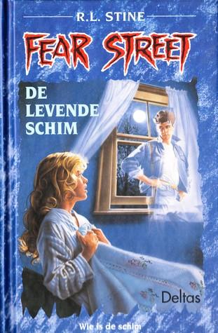 De levende schim (Fear Street, #7) R.L. Stine, Yvonne Kloosterman