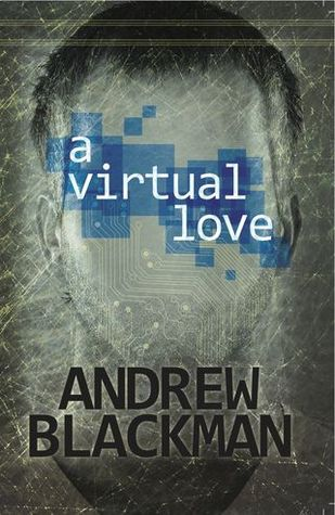 A Virtual Love by Andrew Blackman