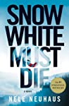 Snow White Must Die (Bodenstein & Kirchhoff, #4)