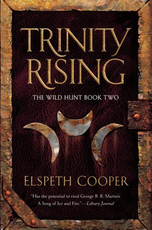 Trinity Rising (The Wild Hunt, #2) Elspeth Cooper