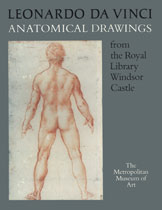 Leonardo da Vinci Anatomical Drawings from the Royal Library Windsor Castle