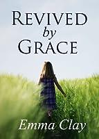 Revived by Grace (Journey of Grace, #1)