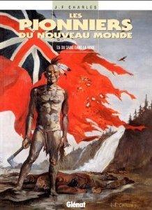 Du sang dans la boue (Les Pionniers du nouveau monde, #5)