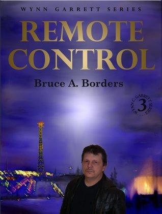 Remote Control (Wynn Garrett Series, #3)