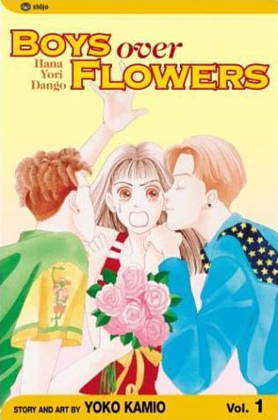 Boys Over Flowers: Hana Yori Dango, Vol. 1 (Boys Over Flowers, #1)