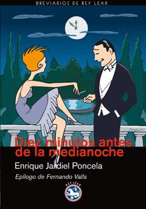 Diez minutos antes de la medianoche by Enrique Jardiel Poncela