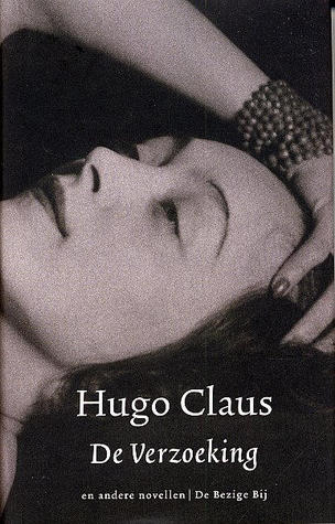 De Verzoeking By Hugo Claus