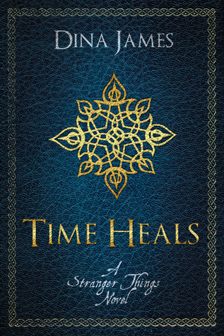 Time Heals (Stranger Things, #2)
