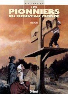 Le Pilori (Les Pionniers du nouveau monde, #1)