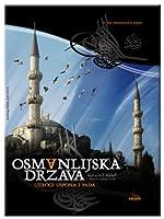 Osmanlijska država - uzroci uspona i pada