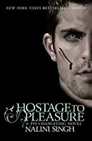 Hostage to Pleasure (Psy-Changeling, #5)