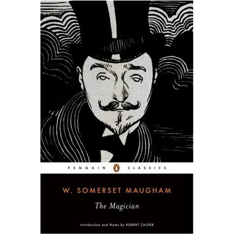 The Magician by W  Somerset Maugham
