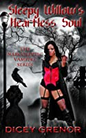 Sleepy Willow's Heartless Soul (The Narcoleptic Vampire, #2)
