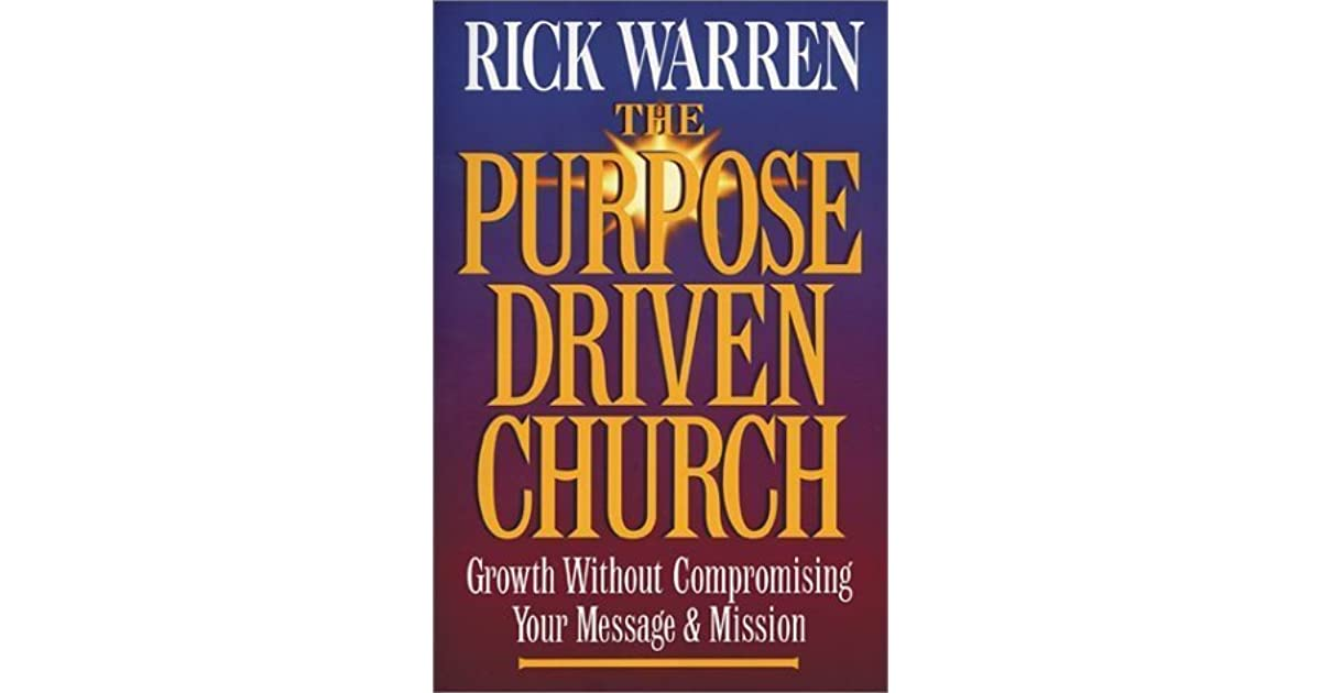 book report on the purpose driven church The purpose driven church shifts the focus away from church building programs to emphasizing a people-building process.