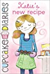 Katie's New Recipe (Cupcake Diaries, #13)
