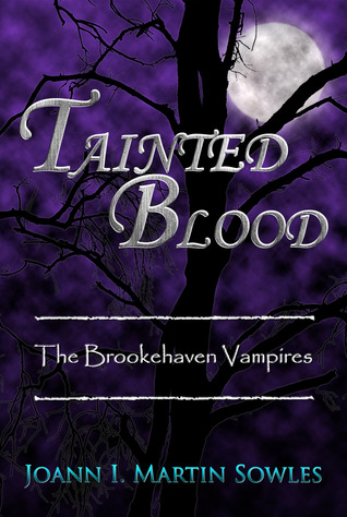 Tainted Blood (The Brookehaven Vampires, #3)