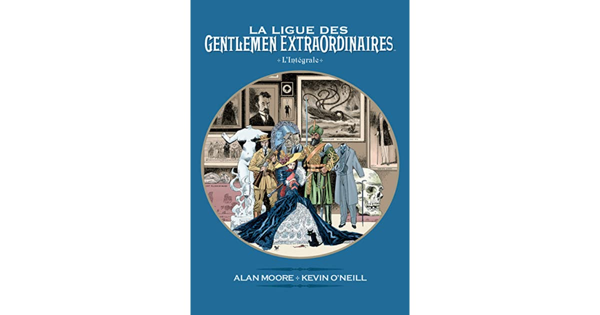 la ligue des gentlemen extraordinaires l 39 int grale by alan moore. Black Bedroom Furniture Sets. Home Design Ideas