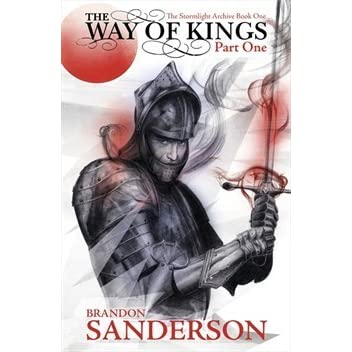 Download The Way Of Kings Part 1 The Stormlight Archive 1 Part 1 Of 2 By Brandon Sanderson