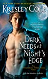 Dark Needs at Night's Edge (Immortals After Dark, #4)