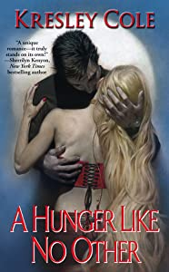 A Hunger Like No Other (Immortals After Dark, #1)