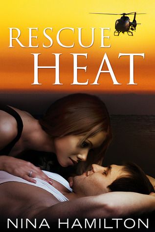 Rescue Heat (Cairns Rescue Team #1)