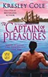 The Captain of All Pleasures (Sutherland Brothers, #1)