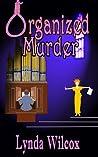 Organized Murder (Verity Long Mysteries #2)