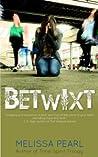 Betwixt (Betwixt, #1)