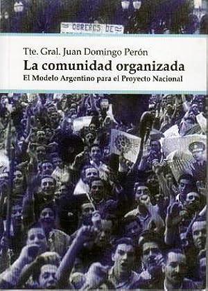 [Download] ➵ La comunidad organizada: El Modelo Argentino para el Proyecto Nacional By Juan Domingo Perón – Plummovies.info