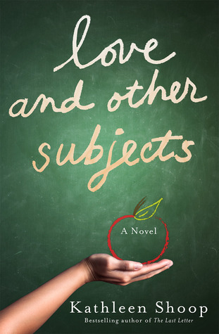 Love and Other Subjects by Kathleen Shoop