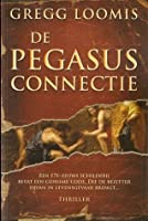 De Pegasus connectie (Lang Reilly #1)