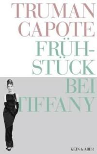 Frühstück bei Tiffany by Truman Capote