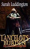 Lancelot's Burden (The Knights of Camelot #5)
