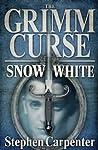 Snow White (Grimm Curse #3)