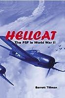 Hellcat: The F6F in World War II