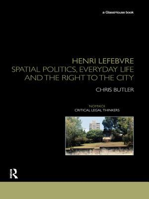 Henri Lefebvre: Spatial Politics, Everyday Life and the Right to the City