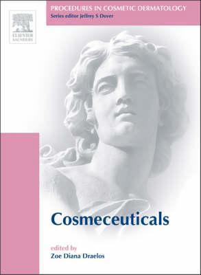 Procedures in Cosmetic Dermatology Series: Cosmeceuticals: Procedures in Cosmetic Dermatology Series