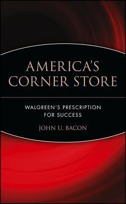 America's Corner Store Walgreen's